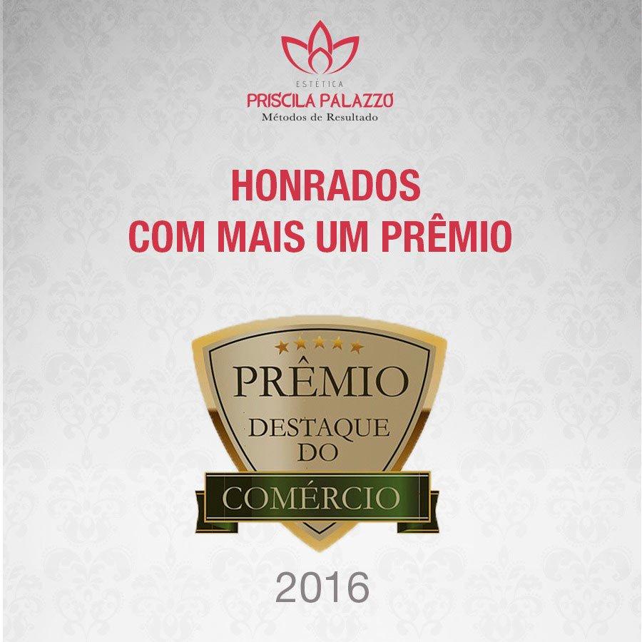Prêmio Destaque do Comércio 2016 - Priscila Palazzo